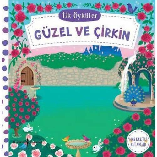 İş Bankası Kültür Yayınları Güzel ve Çirkin - İlk Öyküler - Kolektif
